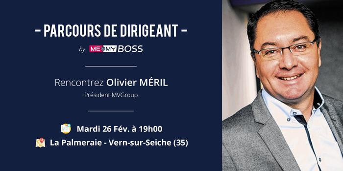 Soirée Inspiration #2 : Parcours de Dirigeant avec Olivier MÉRIL