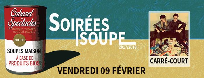 SOIREE SOUPE AVEC CARRE-COURT