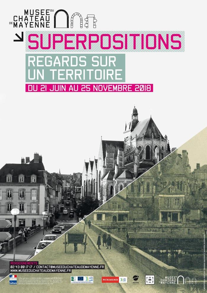 Journées du patrimoine 2018 - Superpositions, Regards sur un territoire