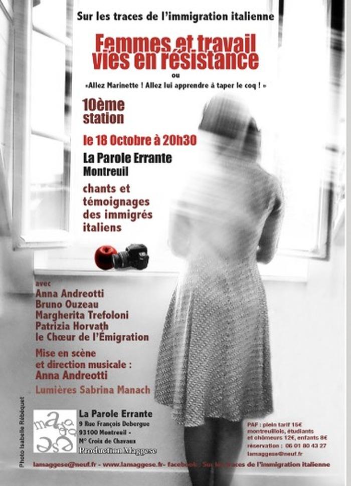 —   Sur les traces de l'immigration italienne – 10ème Station - FEMMES ET TRAVAIL – VIES EN RESISTANCE