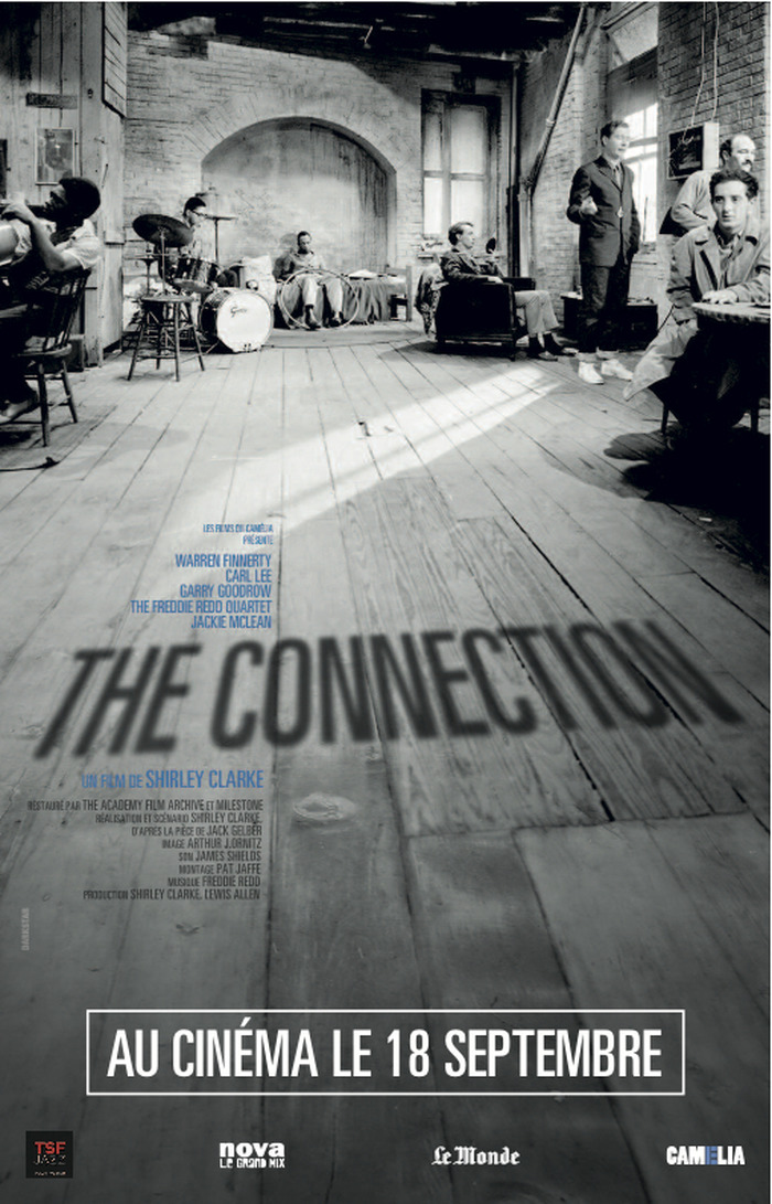THE CONNECTION de Shirley Clarke avec Francis Hofstein, critique de jazz.