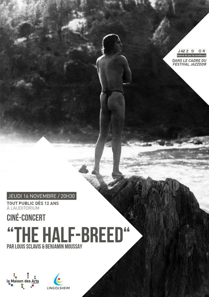 """The Half-Breed"""
