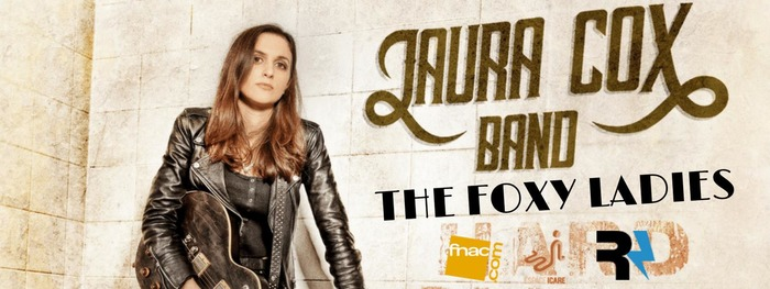 The Laura Cox Band + The Foxy Ladies + Madame Dame