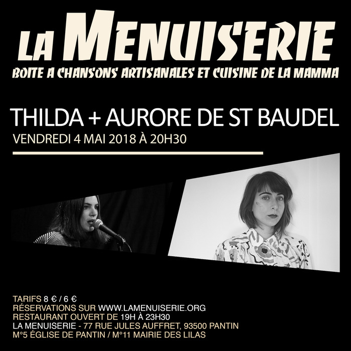 Thilda + Aurore de St Baudel à la Menuiserie