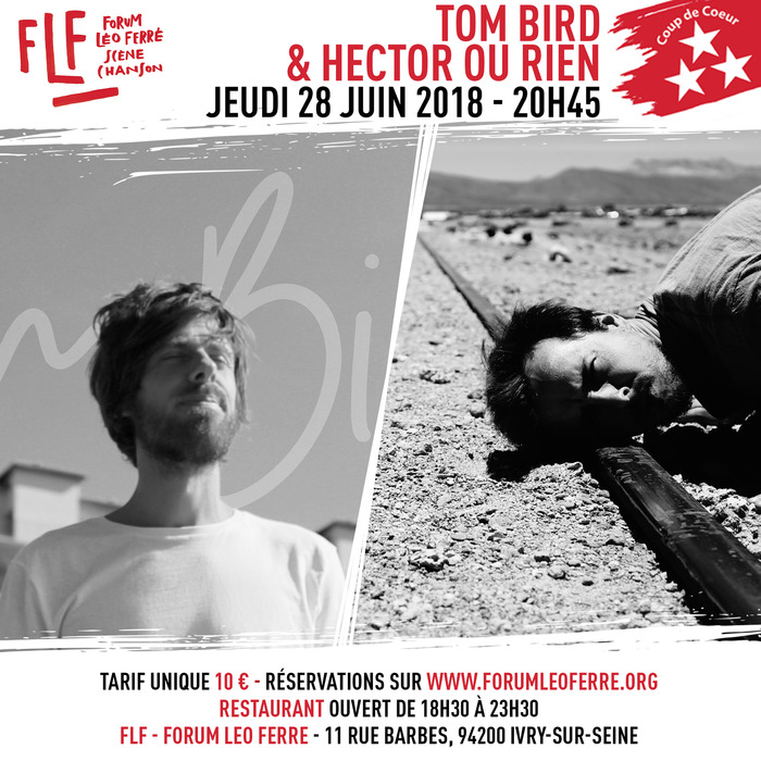 Tom Bird + Hector Ou Rien au FLF - Forum Léo Ferré