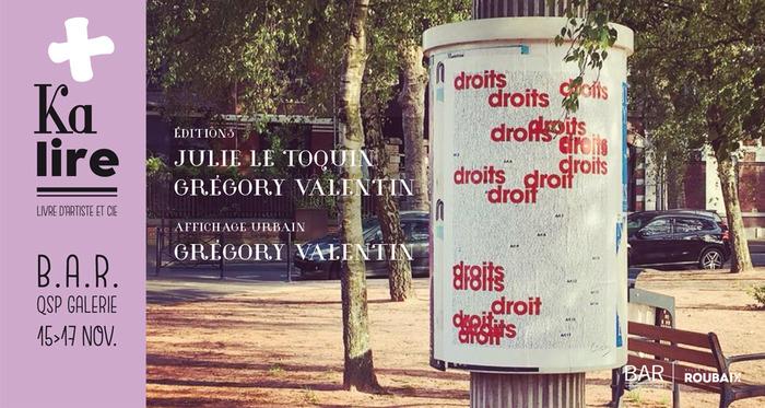 Tout partout, des mots… Julie Le Toquin, Grégory Valentin