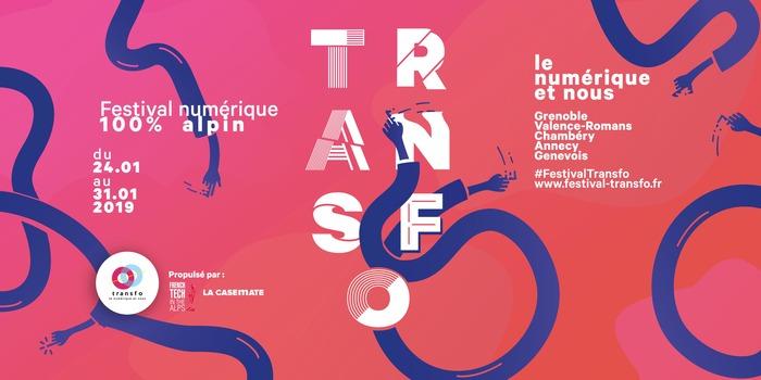 Transfo : le 1er festival du numérique pour tous