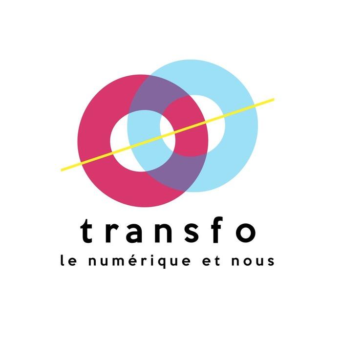 Transfo : le 1er festival du numérique par tous et pour tous