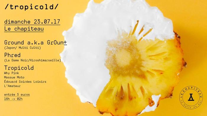 Tropicold invite Ground-Multi Culti- & Phred