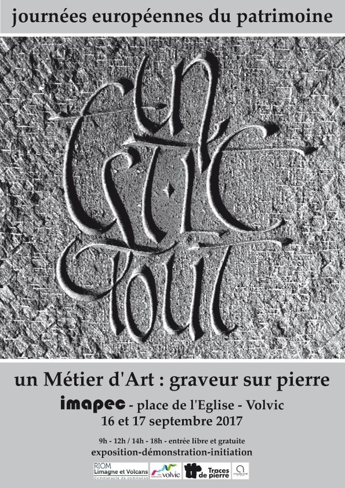Journées du patrimoine 2017 - Un métier d'art : graveur sur pierre