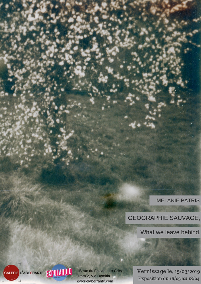 GEOGRAPHIE SAUVAGE, What we leave behind