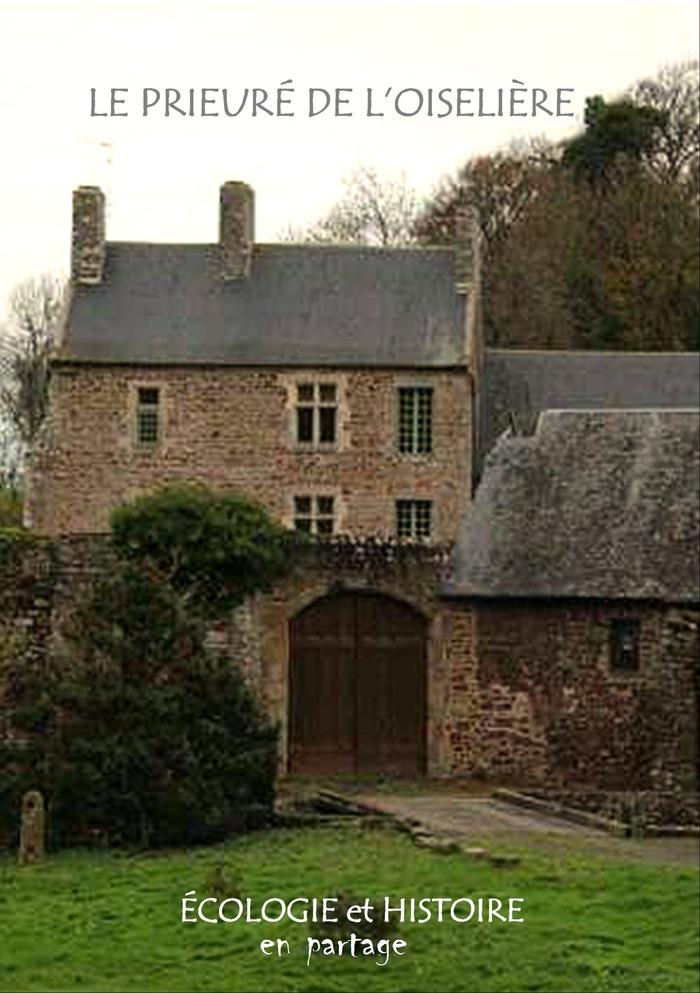 Journées du patrimoine 2018 - Visite guidée du prieuré de l'Oiselière et de ses jardins