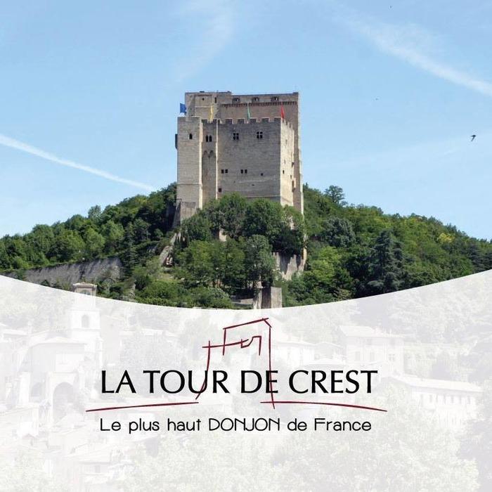 Journées du patrimoine 2018 - Visite libre de la Tour de Crest