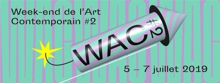 WAC#2 - Week-end de l'Art Contemporain