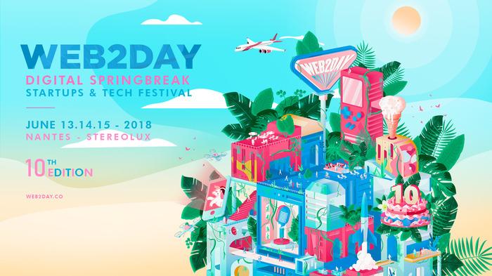 Web2day 2018 - Startups & Tech Festival