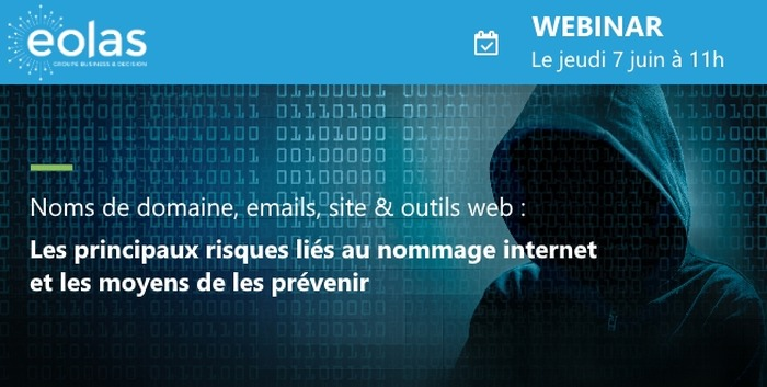Webinar : Les principaux risques liés au nommage internet et les moyens de les prévenir
