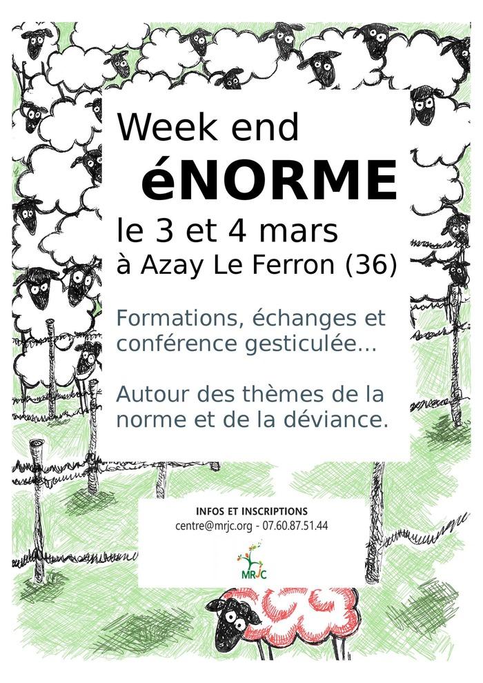 Week-end éNORMES