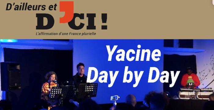 YACINE DAY BY DAY