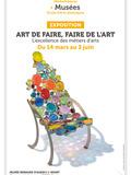 Nuit des musées 2018 -Art de faire, faire de l'Art ou l'excellence des métiers d'art