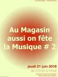 Fête de la musique 2018 - Au Magasin aussi on fête la musique #2