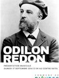 Journées du patrimoine 2016 -Présentation musicale d'Odilon Redon et de son œuvre au centre Ratel