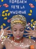 Fête de la musique 2018 - Chiara Terrana, Batterie Fanfare de Forbach, Harmonie Municipale, Mini-Harmonie, Christine
