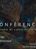 Rendez Vous aux Jardins 2018 -Conférence : Chamanisme et conscience végétale