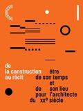 Journées du patrimoine 2016 -« De la construction au récit. Être de son temps et de son lieu pour l'architecte du XXe siècle »
