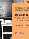 Journées du patrimoine 2016 -De Valence à Moly-Sabata. Visite sur les traces d'Anne Dangar
