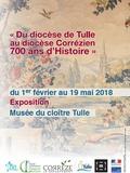 Nuit des musées 2018 -Du Diocèse de Tulle au Diocèse Corrézien 700 ans d'histoire
