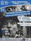 Nuit des musées 2018 -Performance de Jef Aérosol, l'un des précurseurs du street art et Dominique Sampiero, écrivain