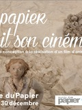 Nuit des musées 2018 -Exposition Le papier fait son cinéma