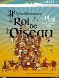 Journées du patrimoine 2016 -31e édition des fêtes Renaissance du roi de l'oiseau