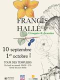 Journées du patrimoine 2016 -Francis Hallé. Croquis et dessins.