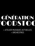 Fête de la musique 2018 - Génération Woodstock + Atelier musiques actuelles + Orchestres