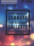 Fête de la musique 2018 - K&TheBlackBirds, Calls Cats, Dédé Macchabée, Gommard et Johnny Montreui