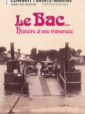 Journées du patrimoine 2016 -Le bac : histoire d'une traversée