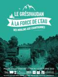 Journées du patrimoine 2016 -Le Grésivaudan à la force de l'eau, des moulins aux chantournes