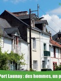 Journées du patrimoine 2016 -Le Port Launay : des hommes, un port, un fleuve