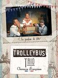 Nuit des musées 2018 -Le Trio Trolleybus