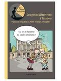 Journées du patrimoine 2016 -Les petits détectives à Trianon
