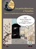 Journées du patrimoine 2016 -Les petits détectives à Versailles