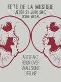 Fête de la musique 2018 - Lifeline, WallSkinZ, Reign Over, Artefakt