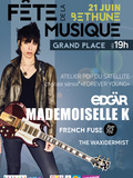 Fête de la musique 2018 - Mademoiselle K, French Fuse, Edgar, The Waxidermist
