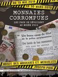 Nuit des musées 2018 -Monnaies corrompues : les faux se dévoilent au Musée - exposition temporaire