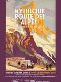 Journées du patrimoine 2016 -Mythique route des Alpes du Léman à la Méditerranée