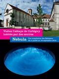 Journées du patrimoine 2016 -Nebula, exposition à l'Abbaye-Abeïcité de Corbigny