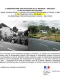 Journées du patrimoine 2016 -L'observatoire des paysages de La Réunion – 2003-2015