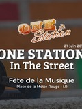 Fête de la musique 2018 - One Station In The Street