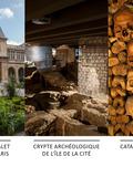 Journées du patrimoine 2016 -Parcours 3 sites : Carnavalet - Histoire de Paris, Crypte archéologique de l'île de la Cité, Catacombes de Paris